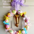 """Wreathless"" Egg and Ribbon Wreath-eggs are just glued together! How-to at littlemisscelebration.com"