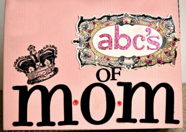 Cover of ABC's of Mom book at littlemisscelebration.com