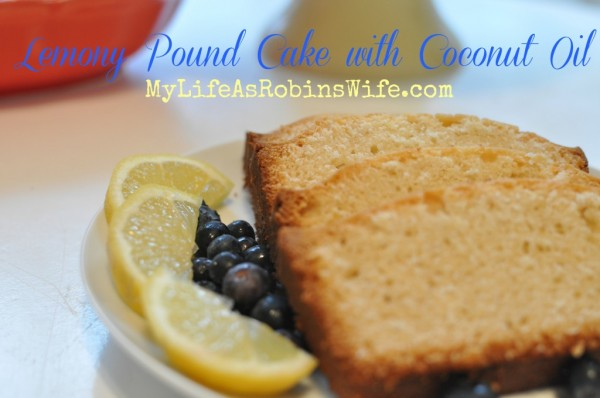 Lemon Pound Cake with Coconut Oil from My Life As Robin's Wife