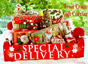 Fruit Crate Gift Carrier - part of the Christmas in July series plus a $100 giveaway at Little Miss Celebration @Cindy Eikenberg