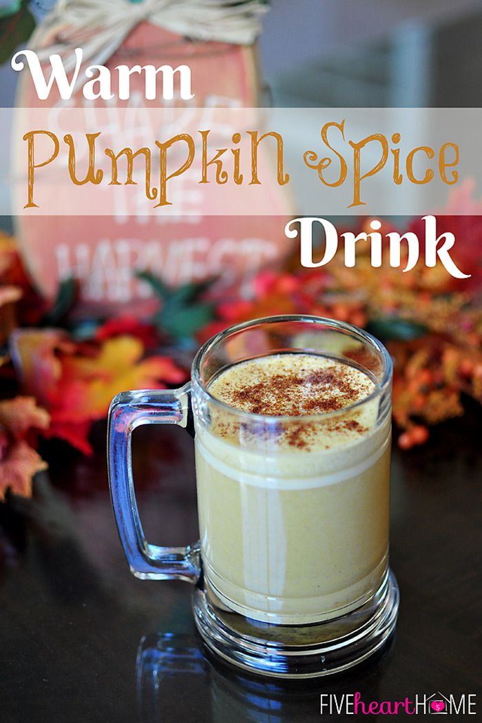 Warm Pumpkin Spice Drink from Five Heart Home