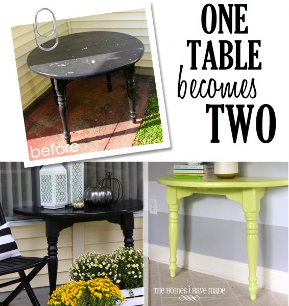 One Table Becomes Two from The Homes I Have Made