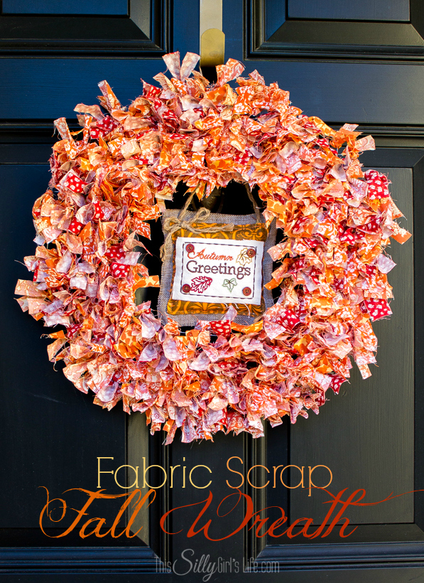 Fabric Scrap Fall Wreath from This Silly Girl's Life