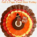 Got Pie? Big, bold, bright and Thanksgiving festive felt & paper twist turkey for the door or wall! From littlemisscelebration.com