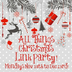 All Things Christmas Link Party!