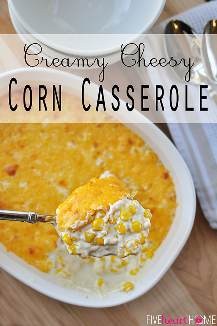Creamy Cheesy Corn Casserole from Five Heart Home