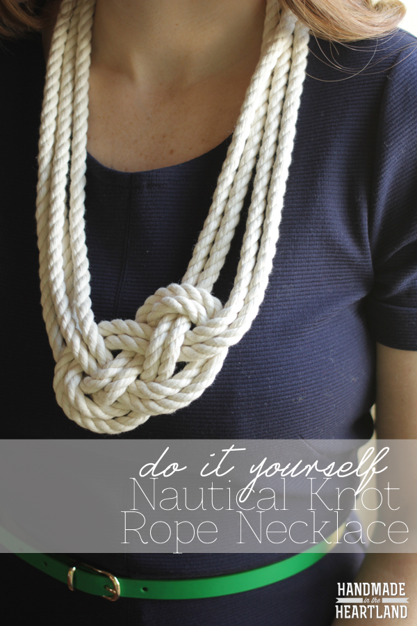 DIY Nautical Knot Rope Necklace from Handmade in the Heartland