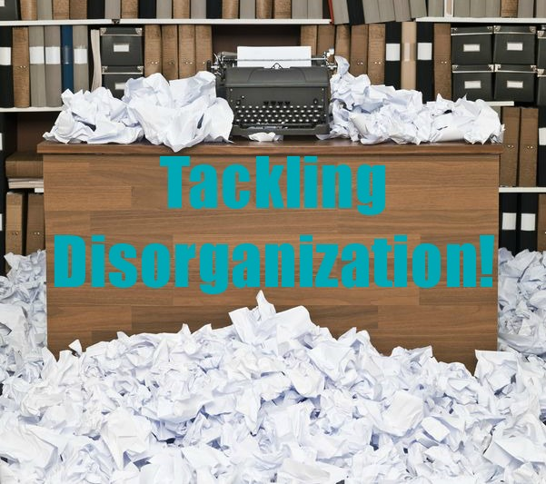 Tackling Disorganization!