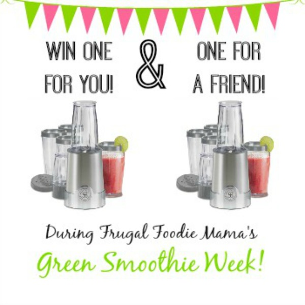 One to keep and one for a friend! Great blender giveaway, part of Frugal Foodie Mama's Green Smoothie Week! At littlemisscelebration.com