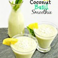 Pineapple Coconut Basil Smoothie - tangy, tart & a little bit earthy. At littlemisscelebration.com