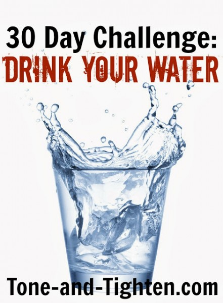 Drink You Water Challenge from Tone & Tighten