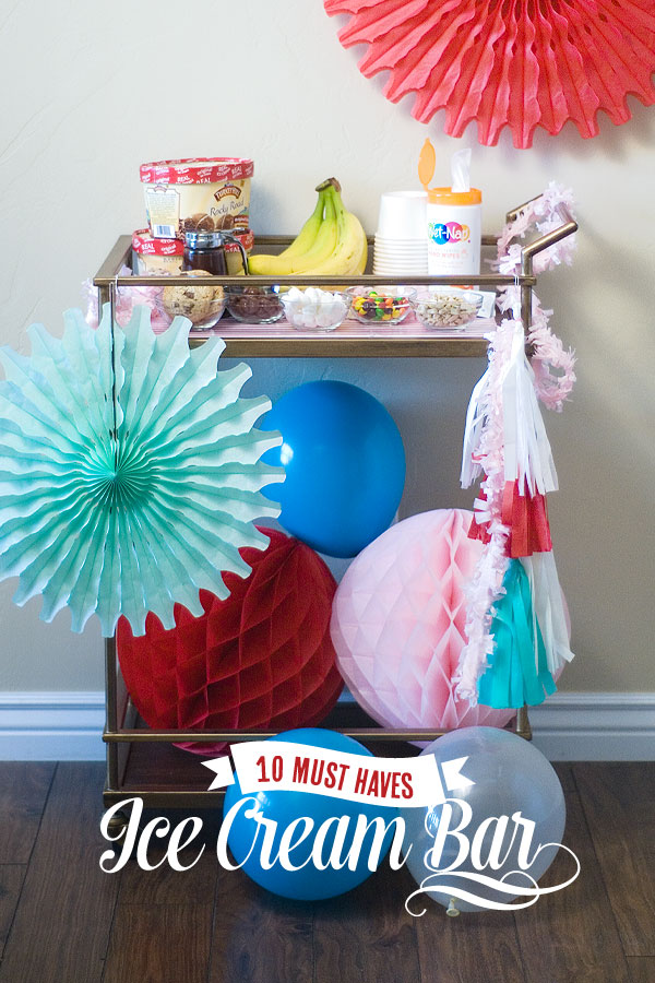 10 Must-Haves At An Ice Cream Bar from Confetti Sunshine