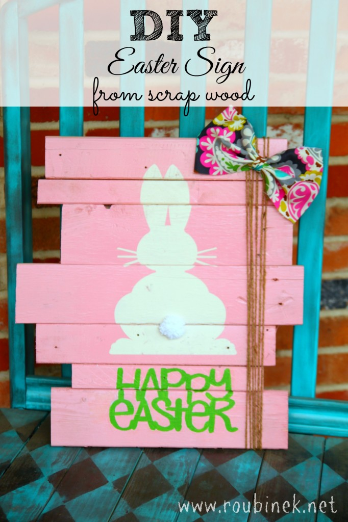DIY Easter Sign From Scrap Wood from Roubinek Reality