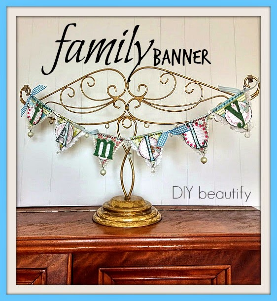 Family Banner Home Decor by DIY Beautify