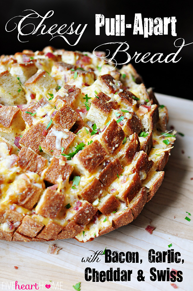 Cheesy Pull Apart Bread from Five Heart Home