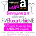 Enter to win a $400 Amazon Gift Card in celebration of the the 1st Blogiversary of Five Heart Home! at littlemisscelebration.com