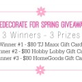 Redecorate for Spring Giveaway! 3 gift cards and 3 winners !