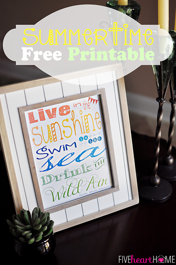 Live in the Sunshine Summertime Printable from Five Heart Home