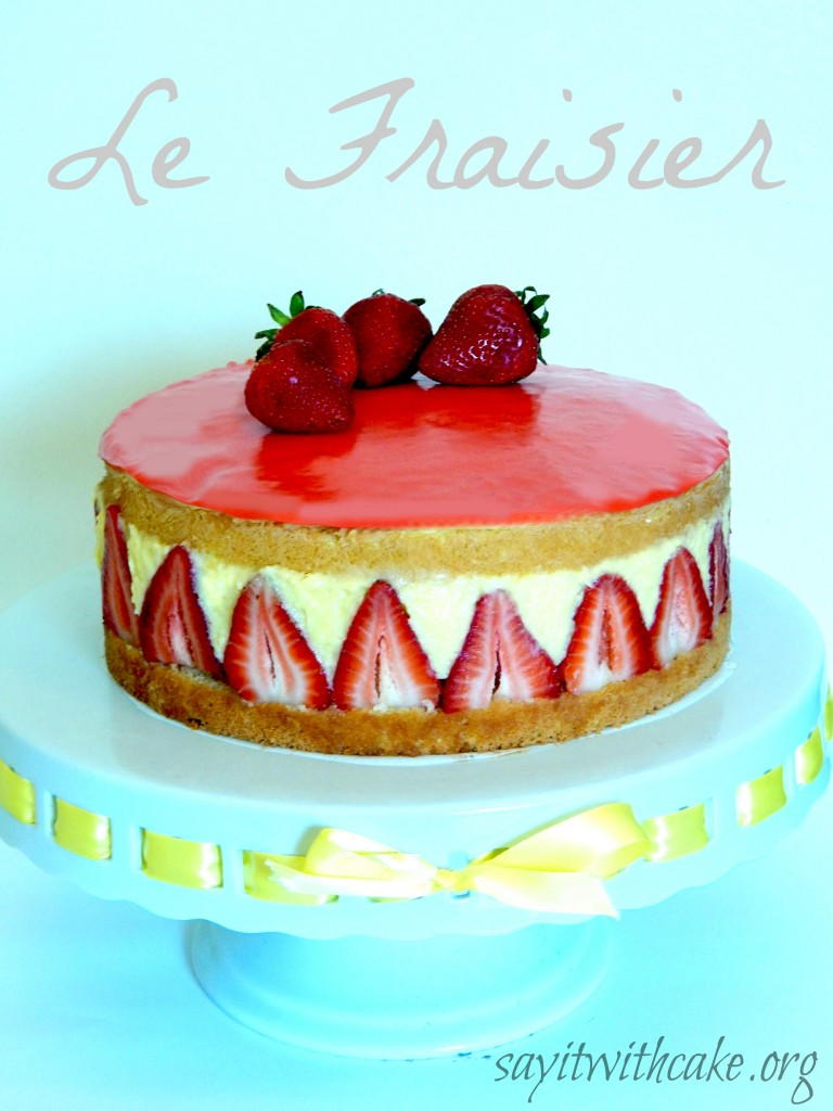 Le Fraisier from Say It With Cake