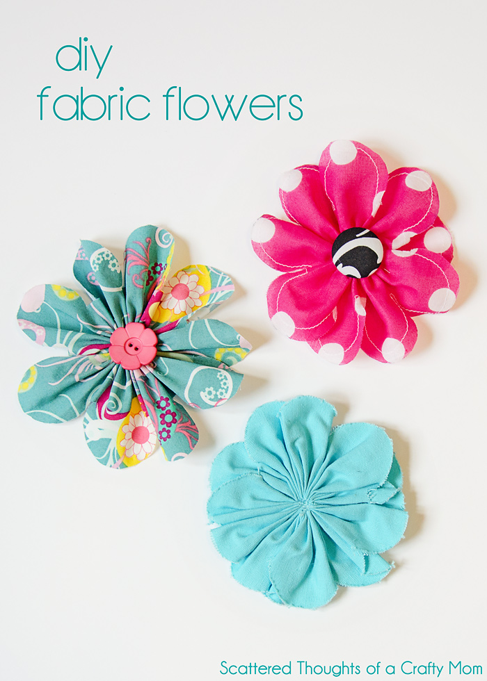 How To Make Fabric Flowers from Scattered Thoughts of a Crafty Mom