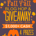 All Things Fall Y'All Blog Hope & Giveaway! 4 Cash Prizes - $1,000 in all! At littlemisscelebration.com