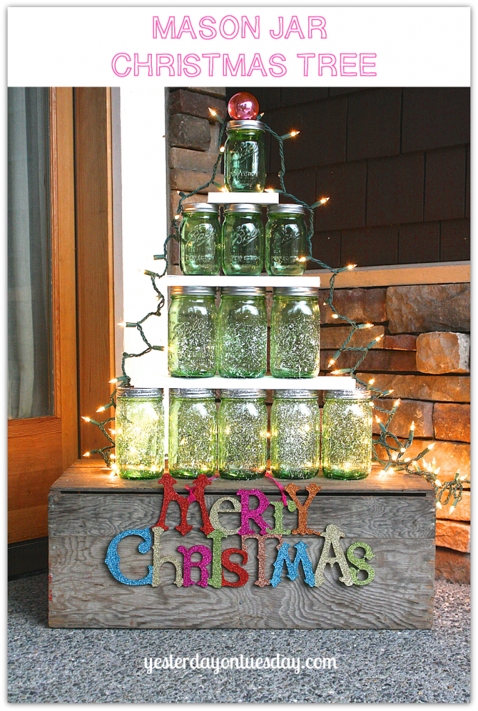 Mason Jar Christmas Tree from Yesterday on Tuesday