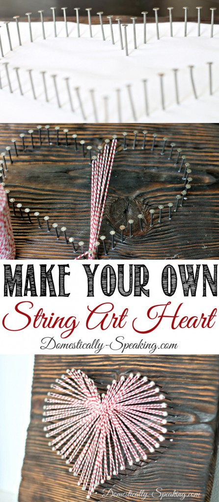 Make Your Own String Art Heart from Domestically Speaking