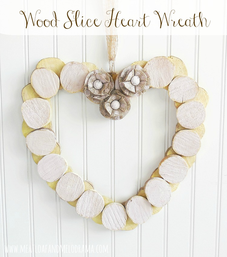 Wood Slice Heart Wreath from Meatloaf and Melodrama