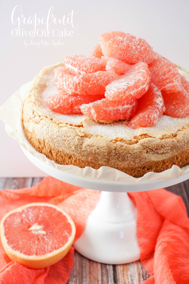 Grapefruit Olive Oil Cake from Living Better Together