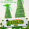 Whip up this Five Minute St. Patrick's Day sign to bring a little green cheer to your home of office! at littlemisscelebration.com