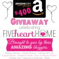 Grab a chance to win a $400 Amazon e-gift Card & help us celebrate the 2nd Blogiversary of Five Heart Home! at littlemisscelebration.com