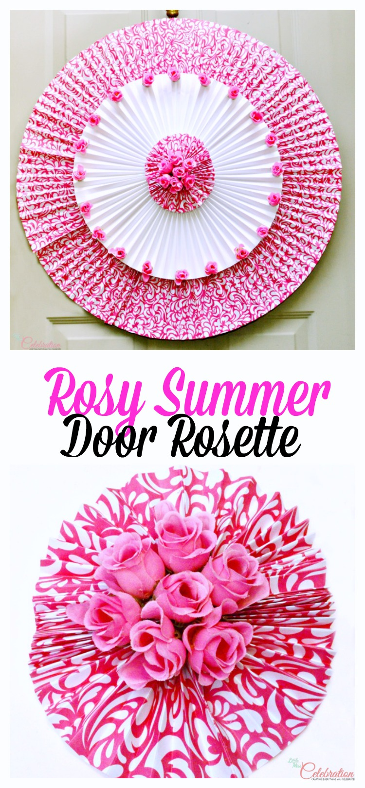 It's easy to make a big, happy Rosy Summer Door Rosette for a covered front door or wall - no pruning required! At littlemisscelebration.com