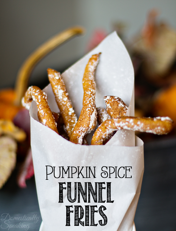 Pumpkin Spice Funnel Fries from Domestically Speaking