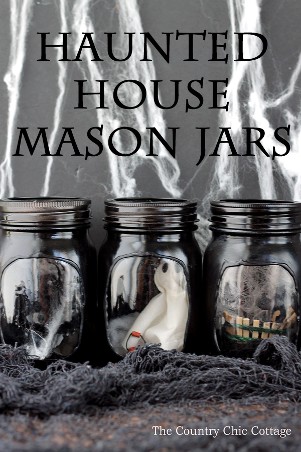 Haunted House Mason Jars from The Country Chic Cottage