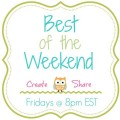 Create, share and have some fun at Best of the Weekend Party at littlemisscelebration.com