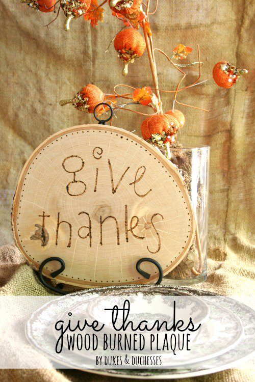 Give Thanks Wood Burned Plaque from Dukes & Duchesses