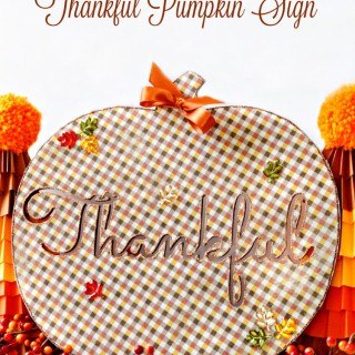 Plaid & Sparkle Thankful Pumpkin Sign