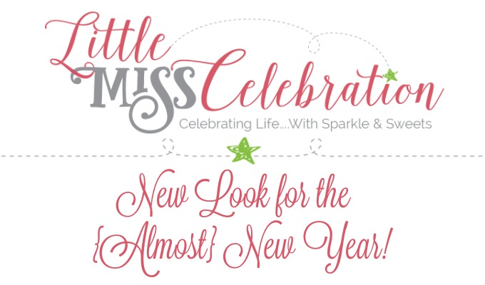 We've got a New Look for An {Almost} New Year at Little Miss Celebration!