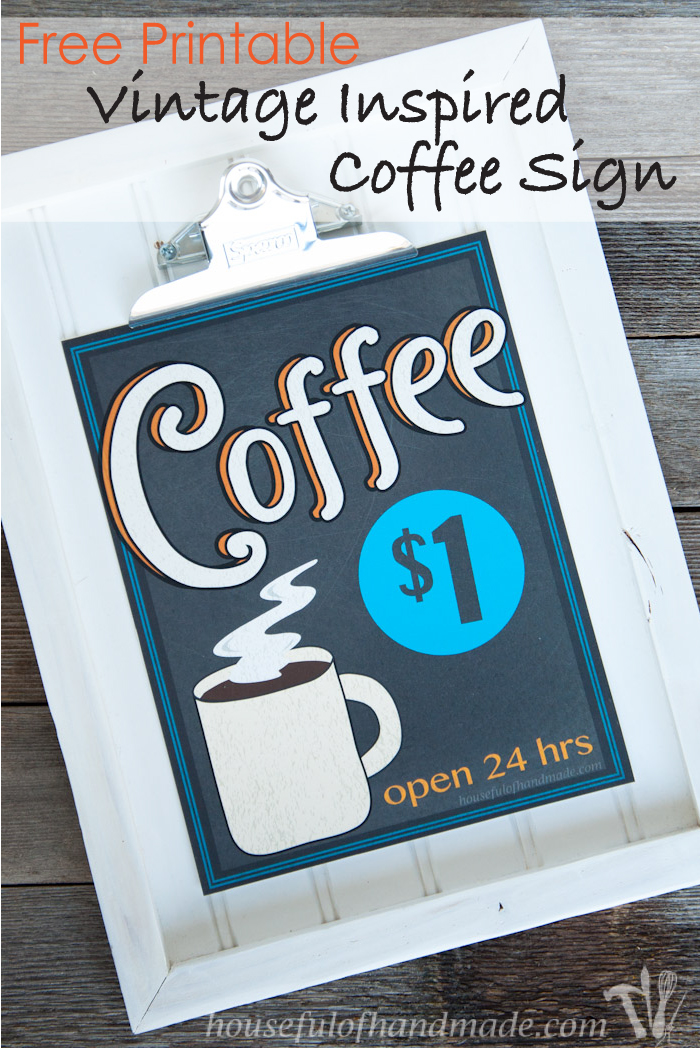 Free Printable Vintage Inspired Coffee Sign from Houseful of Handmade