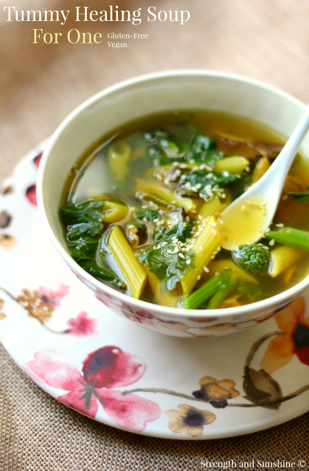 Tummy Healing Soup for One from Strength and Sunshine