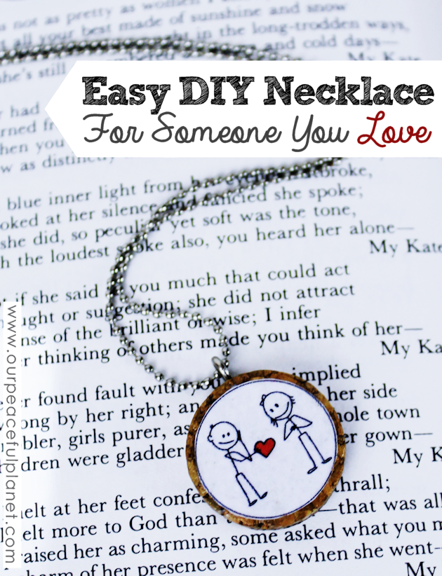 Easy DIY Necklace for Someone You Love from Our Peaceful Planet
