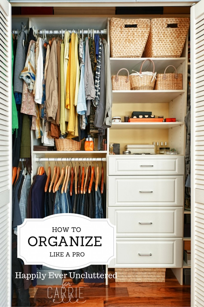 Unlocking 5 Tips to Organize like a Pro from Carrie Elle