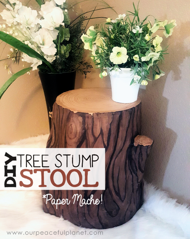 DIY Paper Mache Tree Stump Table from Our Peaceful Planet
