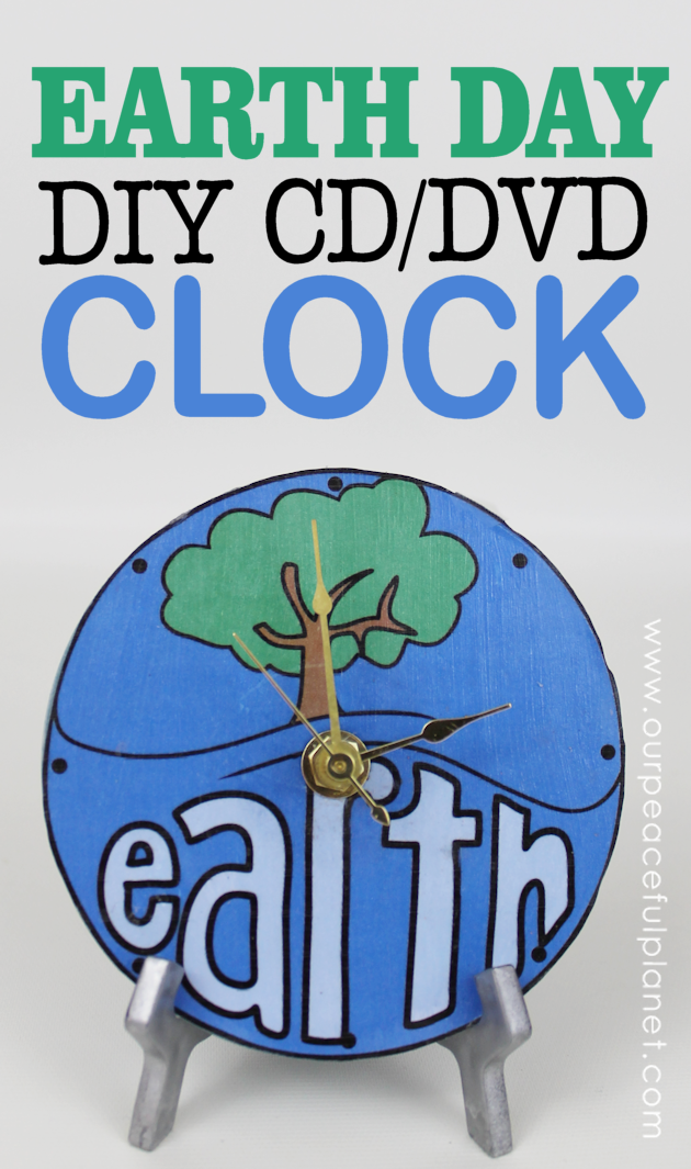 DIY World Clock for Earth Day from CD/DVD from Our Peaceful Planet