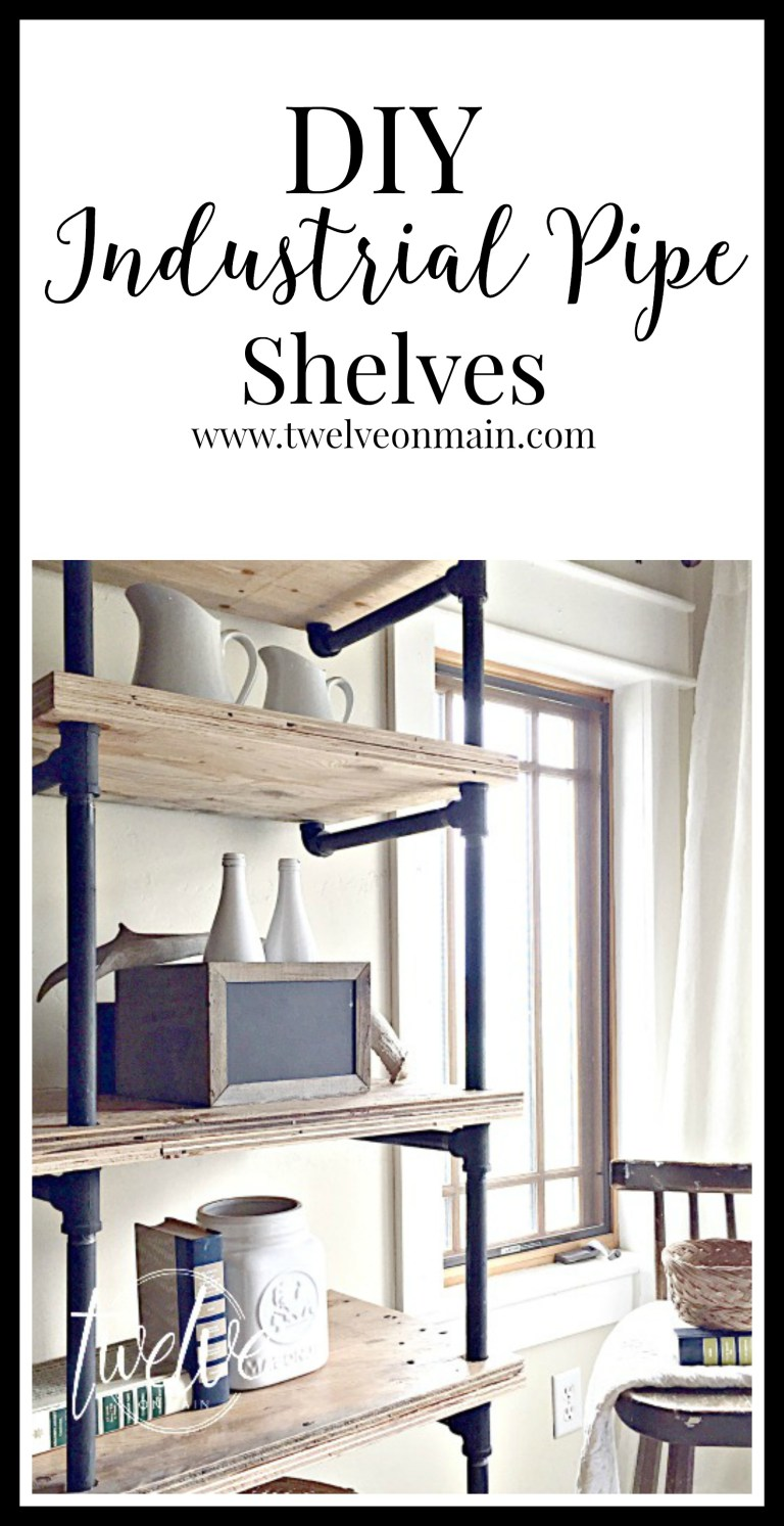 DIY Industrial Pipe Shelves from Twelve On Main