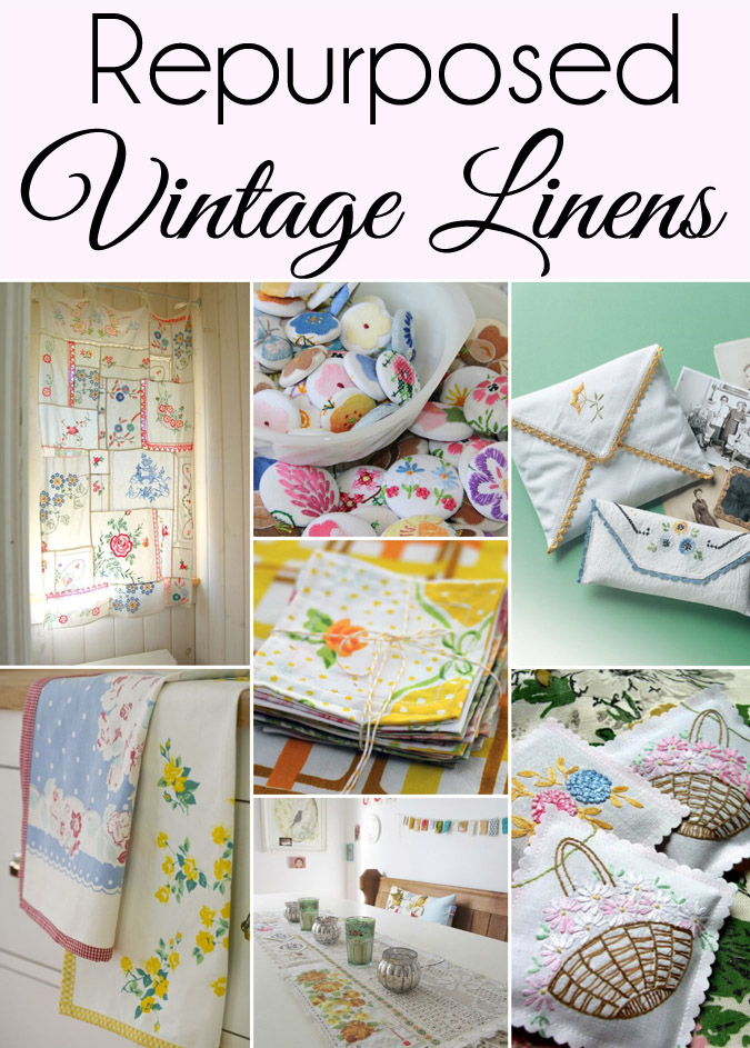 15 Cute Ways to Repurpose Vintage Linens from The Seasoned Homemaker