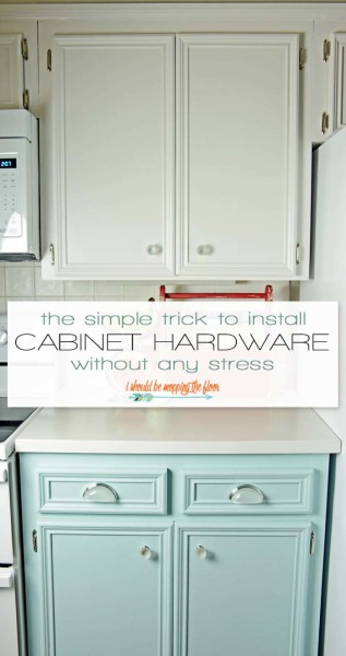 Simple Way to Install Cabinet Hardware Without Any Stress from i should be mopping the floor