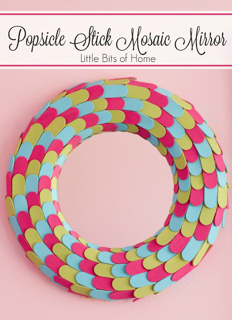 Popsicle Stick Mosaic Mirror from Little Bits of Home