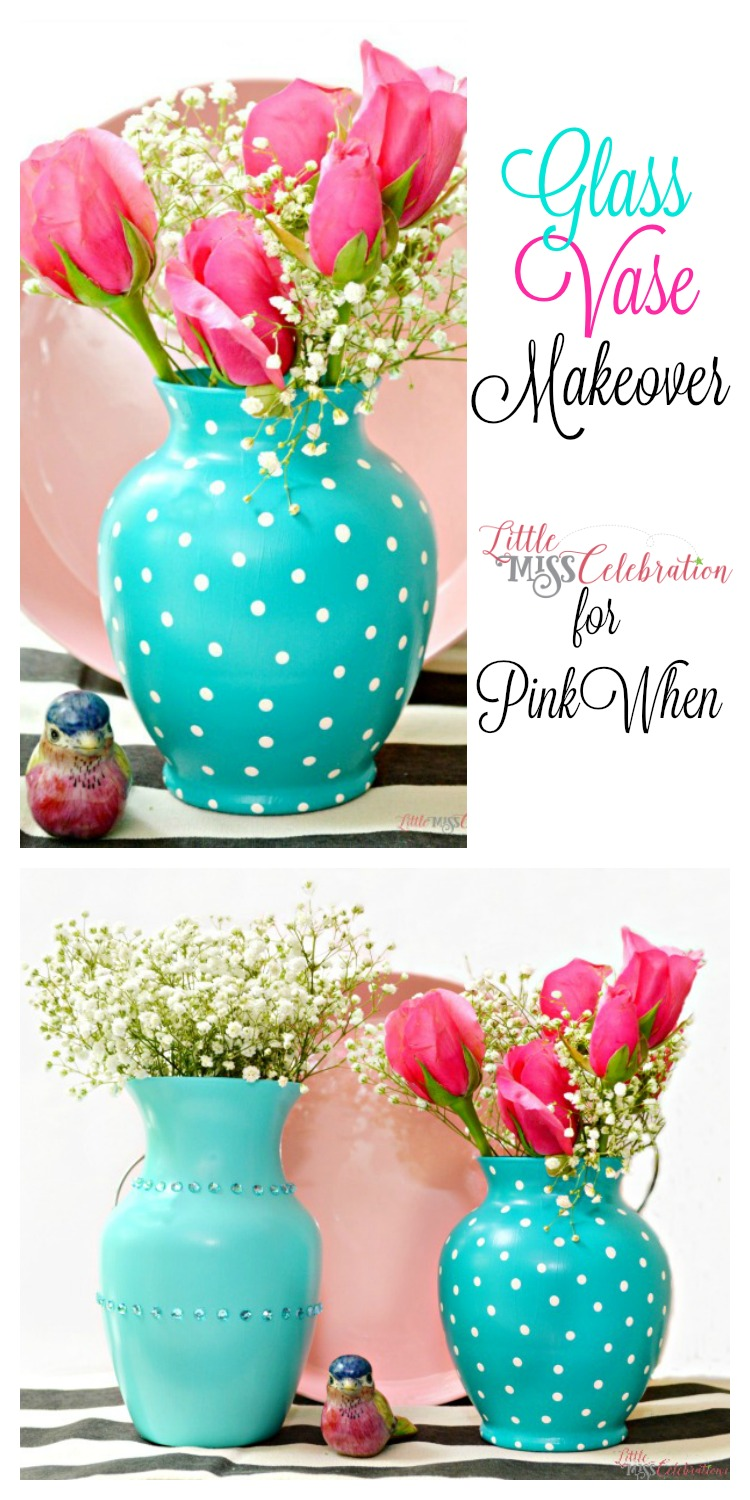 Banish the boring vase! Use paint & gems for a pretty glass vase makeover of your plain florist vases! Little Miss Celebration for PinkWhen