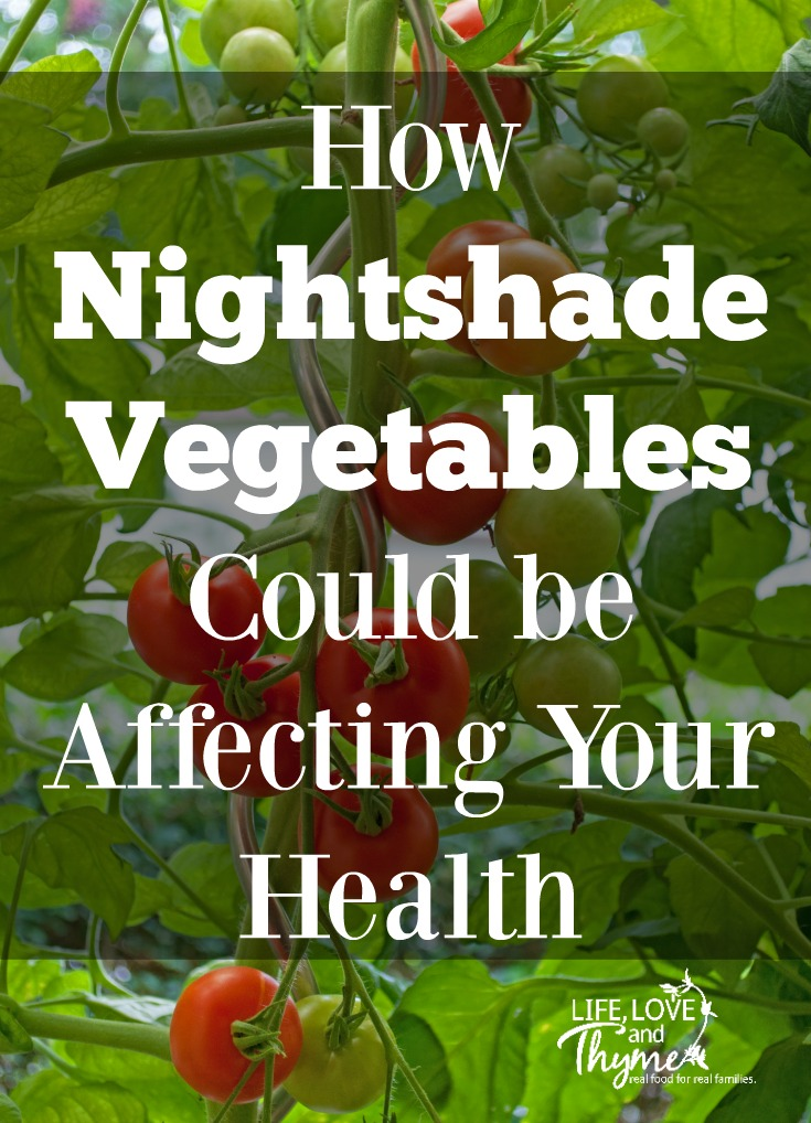 How Nightshade Vegetables Could be Affecting Your Health from Life, Love and Thyme